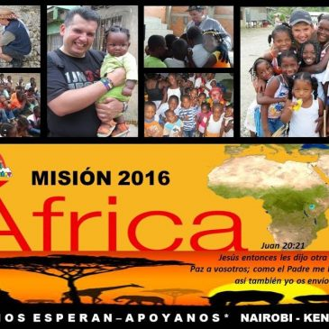 MISIÓN AFRIKA . . . GOD'S DREAM TO FULFILL 2016